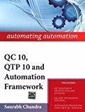 automating automation QC 10 QTP 10 and Automation Framework by Saurabh Chandra