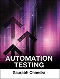 Automation Testing by Saurabh Chandra