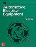 Automotive Electrical Equipment by P. Kohli