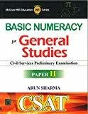 Basic Numeracy for CSAT General Studies Paper II by Arun Sharma