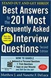 Best Answers to the 201 Most Frequently Asked Interview Questions Second Edition by Matthew Deluca