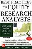 Best Practices for Equity Research Analysts  Essentials for Buy-Side and Sell-Side Analysts by James Valentine