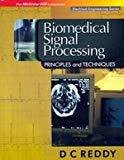 BIOMEDICAL SIGNAL PROCESSING by D Reddy