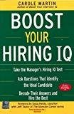 Boost Your Hiring I.Q. by Carole Martin