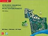 Building Drawing with an Integrated Approach to Built Environment by CM Kale