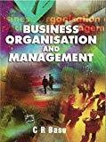 Business Organisation and Management by C Basu