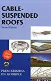 Cable Suspended Roofs by Prem Krishna