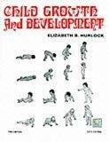 Child Growth and Development by Elizabeth Hurlock