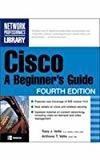 Cisco A Beginners Guide by Toby Velte
