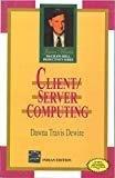 CLIENTSERVER COMPUTING by Dawna Dewire