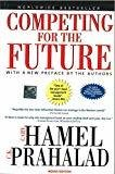 Competing for the Future by N/A Harvard Business School Press