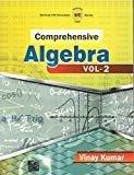 Comprehensive Algebra Vol. 2 by Vinay Kumar