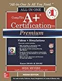 Comptia A Certification All - in - One Exam Guide Exams 220 - 801 and 220 - 802 Premium by Mike Meyers