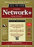 CompTIA Network Certification All-in-One Exam Guide 5th Edition Exam N10-005 by Mike Meyers