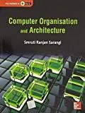 Computer Organisation and Architecture by Smruti Ranjan Sarangi