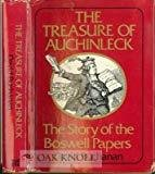 The Treasure of Auchinleck The Story of the Boswell Papers by David Buchanan