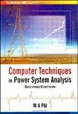 Computer Techniques in Power System Analysis by M Pai