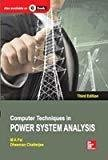 Computer Techniques in Power System Analysis by Pai