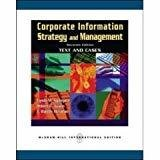 Corporate Information Strategy and Management Text and Cases by Lynda Applegate
