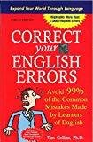 Correct Your English Errors How to Avoid 99 of the Common Mistakes Made by Learners of English by Tim Collins