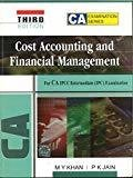 Cost Accounting and Financial Management for CA PCC  IPCC Third Edition by M.Y. Khan
