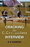 Cracking the C -  C and Java Interview by S. G Ganesh