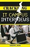 CRACKING IT CAMPUS INTERVIEWS by Deepa Jain