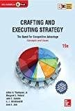 Crafting and Executing Strategy The Quest for Competitive Advantage Concepts and Cases The Quest for Competitive Advantage Concepts  Cases by Thompson