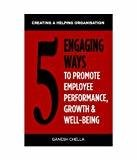 5 Engaging Ways to Promote Employee Performance  Well-Being by Ganesh Chella