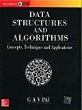 Data Structures and Algorithms Concepts - Techniques and Applications by G. A. V. Pai
