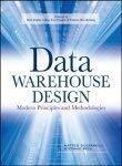 Data Warehouse Design Modern Principles and Methodologies by Matteo Golfarelli