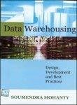 Data Warehousing Design Development and Best Practices by Soumendra Mohanty