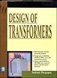 Design of Transformers by Indrajit Dasgupta