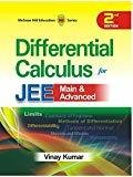 Differential Calculus for JEE Mains and Advanced                        Paperback by Vinay Kumar (Author)| Pustakkosh.com