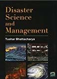 Disaster Science and Management by Tushar Bhattacharya