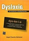 Dyslexia an Introduction to Learning Disorder by Gopal Chandra Mahakud