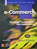 E - Commerce Strategy Technologies and Applications by David Whiteley