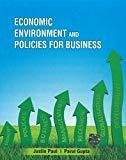 Economic Environment and Policies for Business by Justin Paul