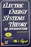 Electric Energy Systems Theory by Olle Elgerd