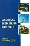 Electrical Engineering Materials by R. K. Shukla