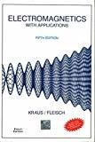ELECTROMAGNETICS WITH APPLICATIONS by John Kraus