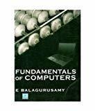 FUNDAMENTALS OF COMPUTERS by E Balagurusamy
