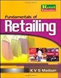 Fundamentals of Retailing by K V S Madaan