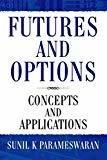 FUTURES AND OPTIONS by Sunil Parameswaran