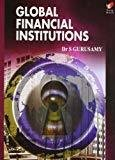 Global Financial Insitutions by Gurusamy