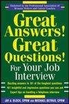 Great Answers Great Questions For your Job Interview by Jay A. Block