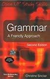 Grammar A Friendly Approach by Christine Sinclair