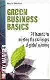 Green Business Basics 24 Lessons for Meeting the Challenges of Global Warming by Dallas