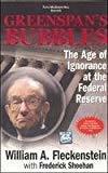 Greenspans Bubbles by William Fleckenstein