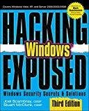 Hacking Exposed Windows Microsoft Windows Security Secrets and Solutions Third Edition by Joel Scambray